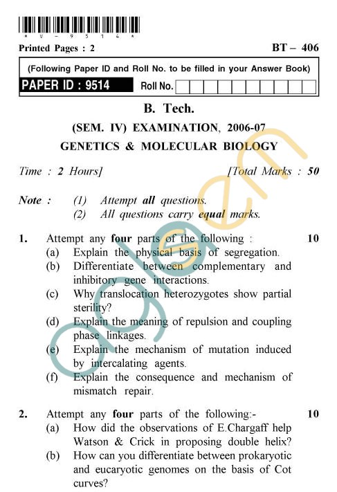 UPTU: B.Tech Question Papers - BT-406 - Genetics & Molecular Biology