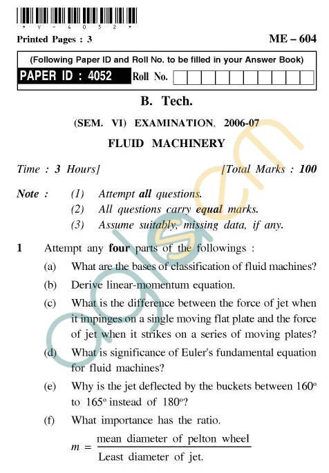 UPTU: B.Tech Question Papers - ME-604 - Fluid Machinery