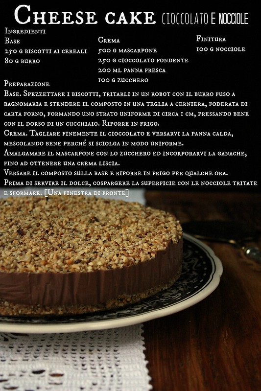 Una finestra di fronte cheese cake al cioccolato e nocciole - Una finestra di fronte ...