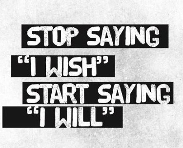 Stop-Saying-I-Wish