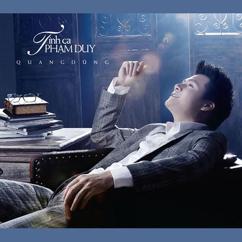 Quang Dũng   Tình Ca Phạm Duy (2013) (MP3) [Album]