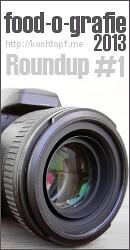 food-o-grafie 2013 #1 - Kamera Ausrüstung Roundup