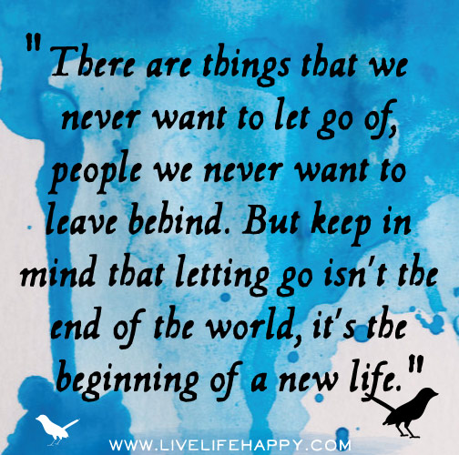 Our Minds Want To Let Go Quote