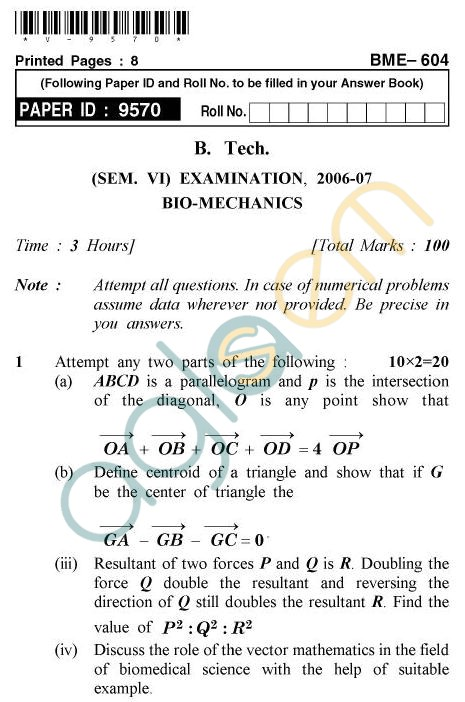 UPTU B.Tech Question Papers - BME-604 - Bio-Mechanics
