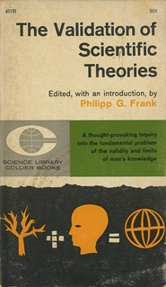 Frank, Philip G. (edited) - The Validatino Of Scientific Theories