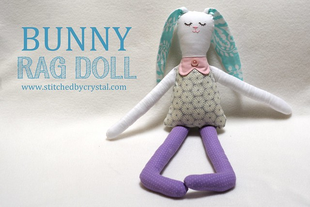 Stitched By Crystal Tutorial Bunny Rag Doll With Free Pattern