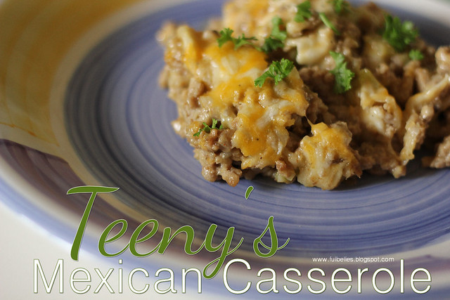 Teeny's Mexican Casserole
