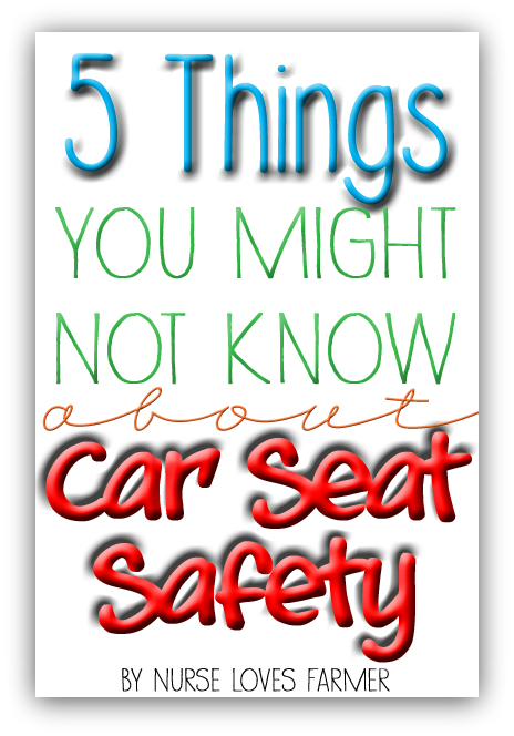 5 Things You Might Not Know About Car Seat Safety