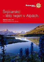 Švýcarsko - léto nejen v Alpách (2009)