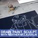 Draw, Paint, Sculpt. SP-2013