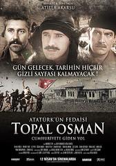 Atatürk'ün Fedaisi Topal Osman: Cumhuriyete Giden Yol (2013)