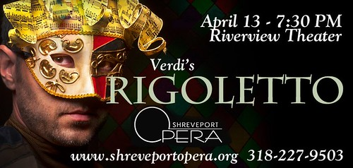 Rigoletto: voices, costumes, drama at Shreveport Opera on Sat, Ap 13 by trudeau