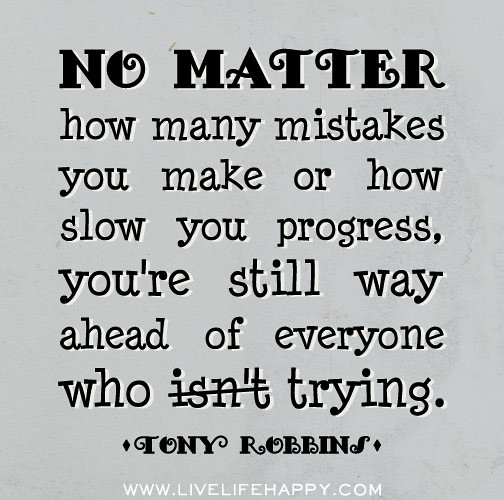 Tony Robbins Quote No Matter How Many Mistakes You Make