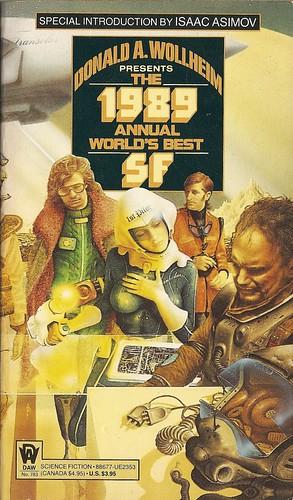 Donald A. Wollheim (ed) - The 1989 Annual World's Best SF (DAW 1989)