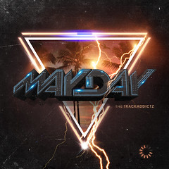 The Trackaddictz - Mayday