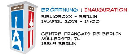 Eroeffnung der BIBLIOBOXX im Centre Fancais am 19. April 2013 um 14 Uhr
