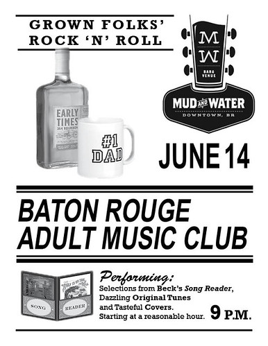 Baton Rouge Adult Music Club, June 14, Mud & Water