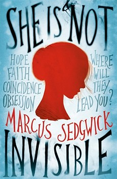 Marcus Sedgwick, She Is Not Invisible