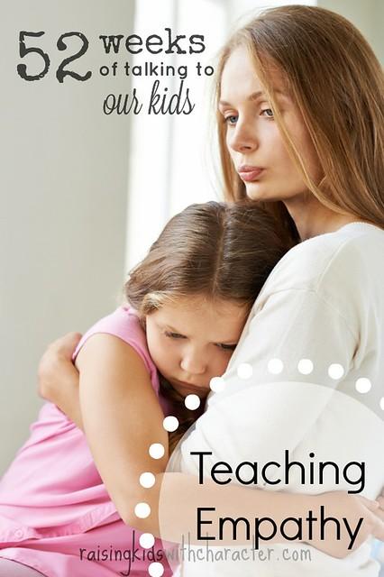 52 Weeks of Talking to Our Kids:  Teaching Empathy FB