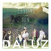 Daluz / Chasing the Sun