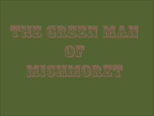 The Green Man of Michmoret
