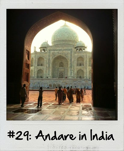 #29: Andare in India – FATTO (#30before30)