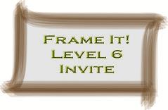 Frame It!<br /> ~Level 6~