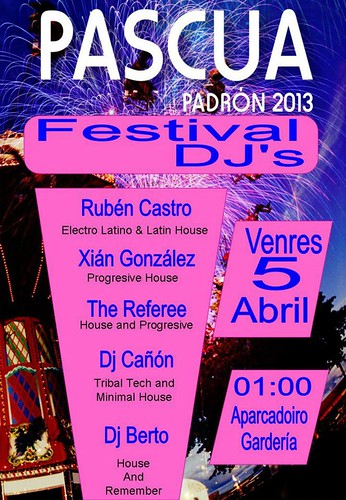 Padrón 2013 - Pascua - cartel festival DJ