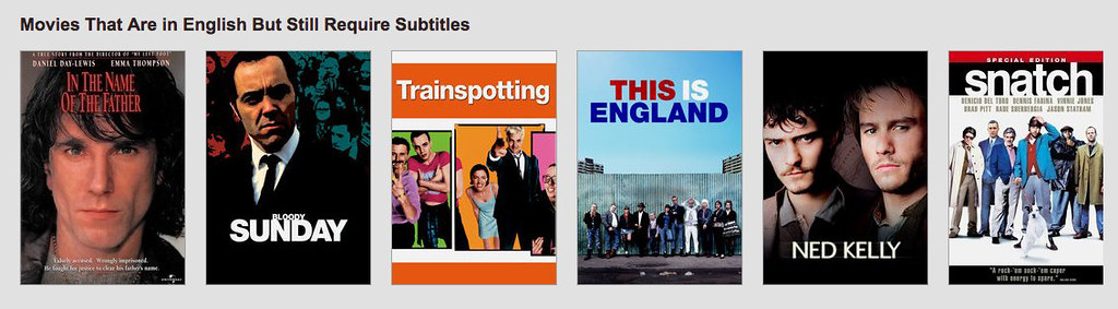 Movies That Are in English But Still Require Subtitles - Netflix
