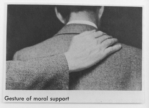 Gesture of Moral Support. Image source unknown.