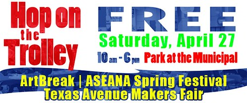 Park once for 3 downtown festivals: ArtBreak, Aseana and Tex Ave Makers Fair by trudeau