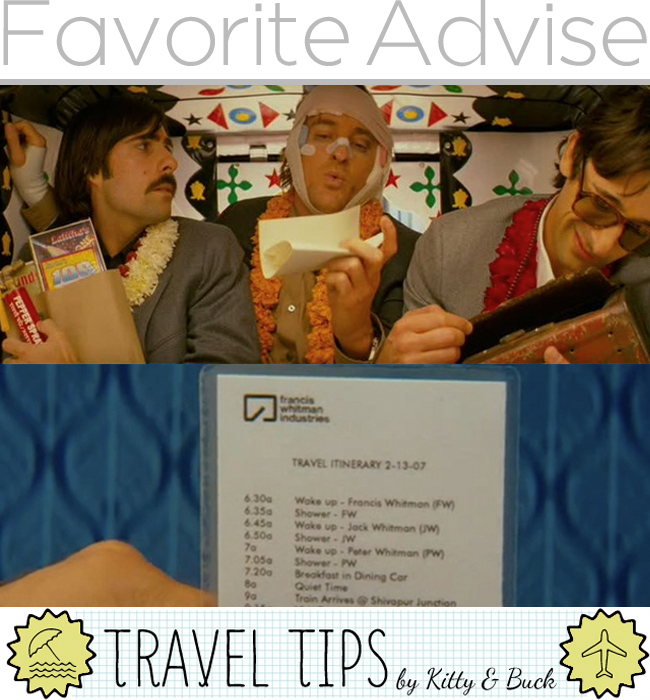 Favorite Advise Traveling by Kitty