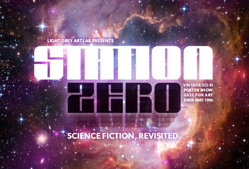 Station Zero - Light Grey Art Lab's Sci Fi Show, celebrating the heyday of classic science fiction.