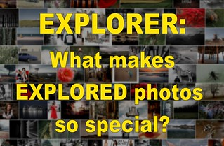 What makes EXPLORED photos so special?