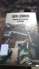 Ben Lerner Saliendo de la estación de Atocha portada libro