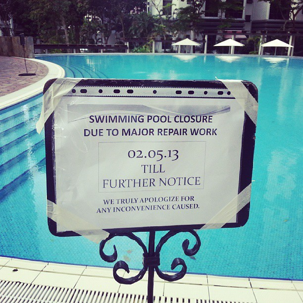 Swimming Pool Closed Until Further Notice Flickr Photo Sharing