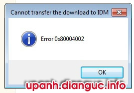 Khắc phục lỗi: Cannot transfer file download to IDM Error 0x80004002
