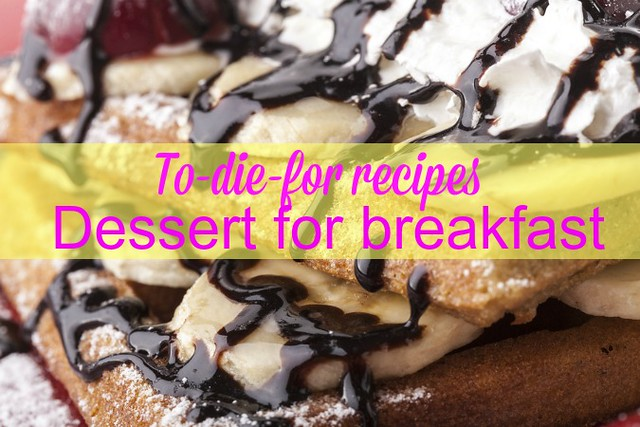 Dessert for breakfast! 13 ways to celebrate Mother's Day