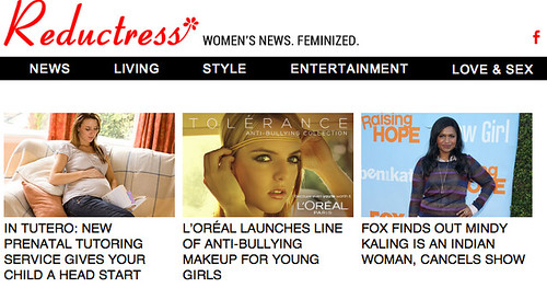"Reductress headlines: ""Loreal launches line of anti-bullying makeup for young girls."""