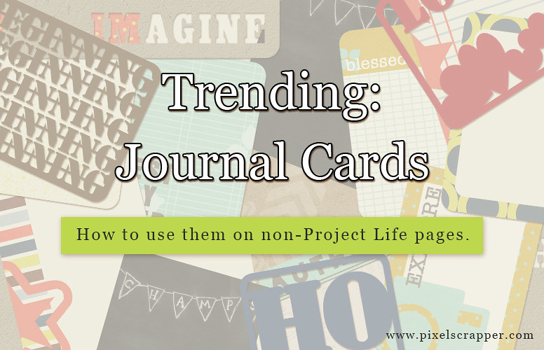 Trending: Journal Cards, How to use them on non-Project Life pages