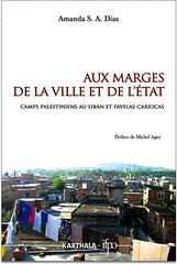 Aux marges de la ville et de l'état. Camps palestiniens au Liban et favelas Cariocas