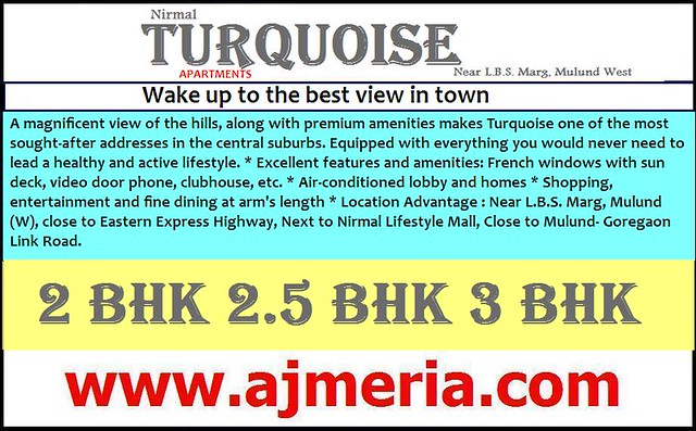 Turquoise-Apartments-Near-LBS-Marg-Mulund-West-Nirmallifestyle-2BHK-3BHK-Apartments-residential-property-ajmeria.com