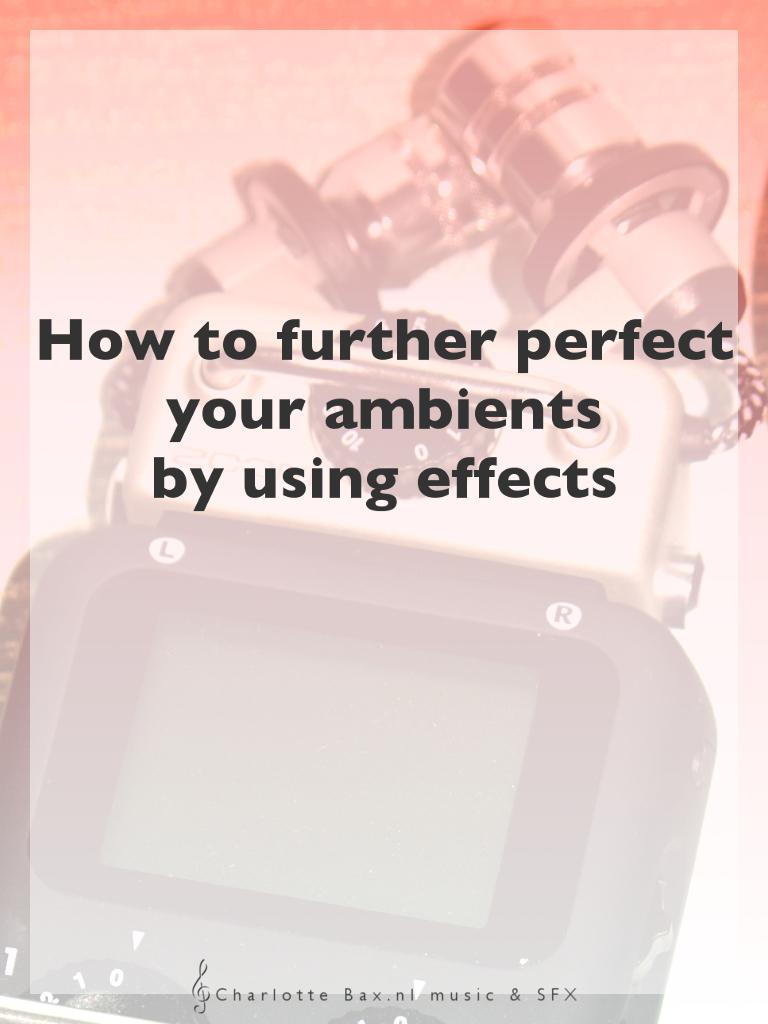 hoe perfectioneer je je ambient loops zodat ze helemaal in jouw game passen