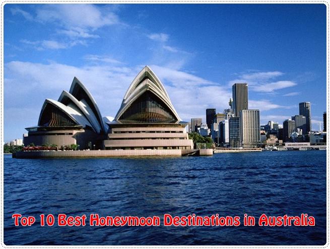 Top 10 Best Honeymoon Destinations in Australia