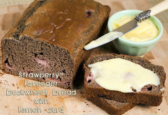Strawberry-Lavender Buckwheat Bread with Lemon Curd