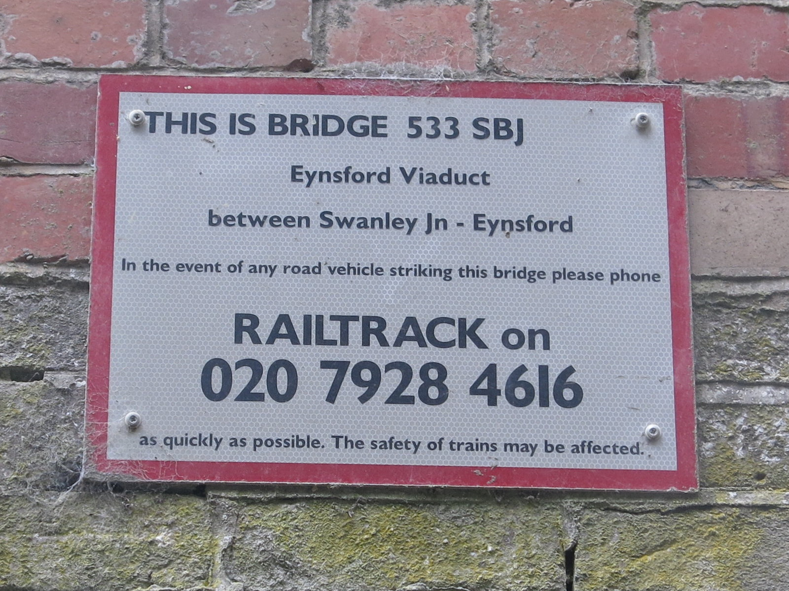 Eynsford Rail Viaduct - an interesting sign!