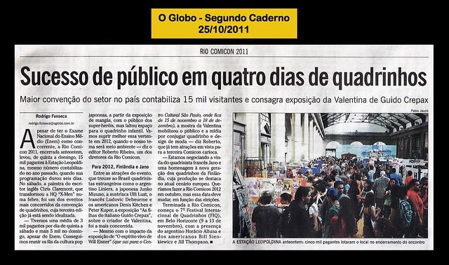 """""""Sucesso de público em quatro dias de quadrinhos"""" - O Globo- 25/10/2011"""