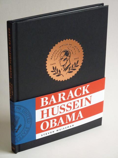 Barack Hussein Obama by Steven Weissman - front