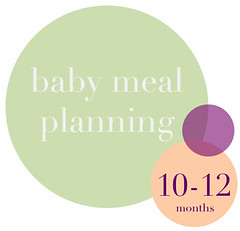 baby-meal-planning-10-12-months-the-scribble-pad