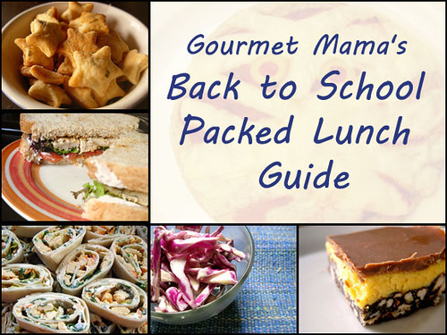 Gourmet Mama's Back to School Packed Lunch Guide